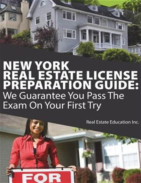 New York Real Estate License Preparation Guide We Guarantee You Pass The Exam On Your First Try