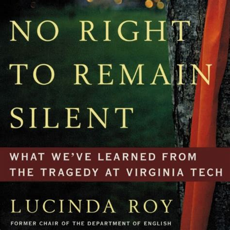 No Right To Remain Silent What Weve Learned From The Tragedy At Virginia Tech
