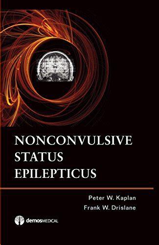 Nonconvulsive Status Epilepticus Kaplan Peter W Drislane Frank W ...
