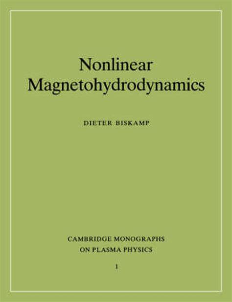 Nonlinear Magnetohydrodynamics Biskamp Dieter (ePUB/PDF)