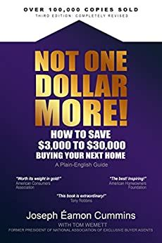 Not One Dollar More How To Save 3000 To 30000 Buying Your Next Home