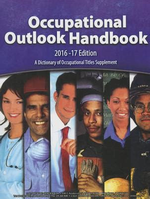 Occupational Outlook Handbook 20162017 Paperbound Occupational Outlook Handbook Paperback