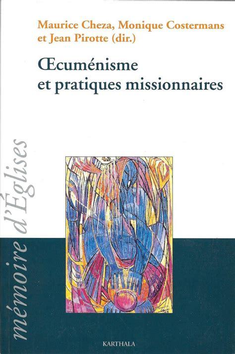 Oecumenisme Et Pratiques Missionnaires (ePUB/PDF) Free