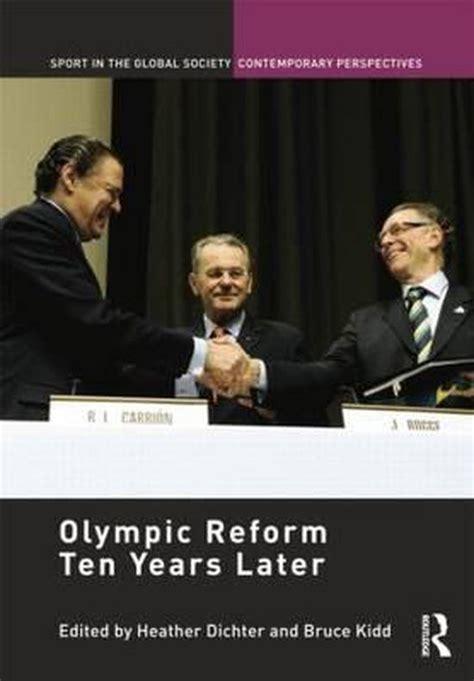 Olympic Reform Ten Years Later Dichter Heather Kidd Bruce (ePUB/PDF)