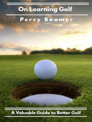On Learning Golf A Valuable Guide To Better Golf
