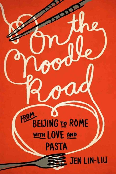 On The Noodle Road Jen Lin Liu (ePUB/PDF)