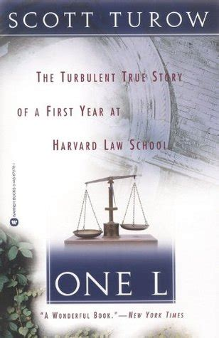 One L The Turbulent True Story Of A First Year At Harvard Law School English Edition