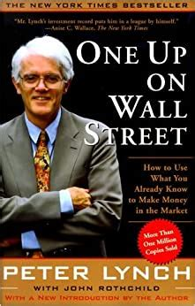 One Up On Wall Street How To Use What You Already Know To Make Money In The Market RHrFJEFx