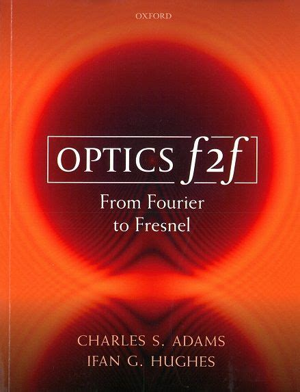 Optics F2f From Fourier To Fresnel