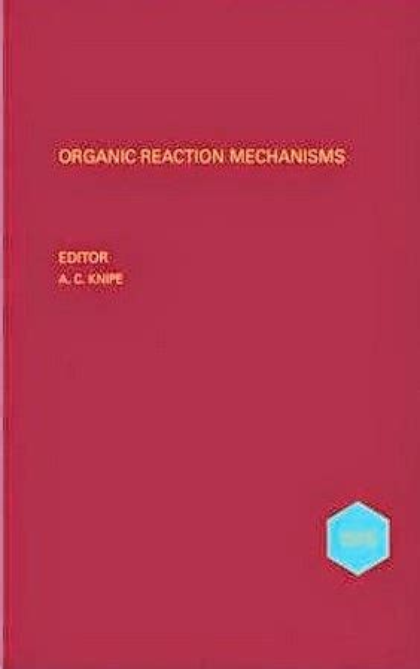 Organic Reaction Mechanisms 1993 Knipe A C Watts W E (ePUB/PDF) Free