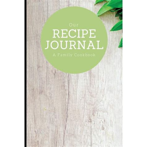 Our Recipe Journal A Family Cookbook Rosemary Design 6 X 9 Blank Book Durable Cover 100 Pages For Handwriting Recipes