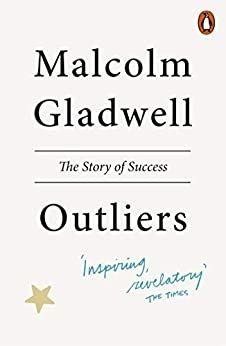 Outliers The Story Of Success English Edition