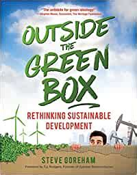 Outside The Green Box Rethinking Sustainable Development