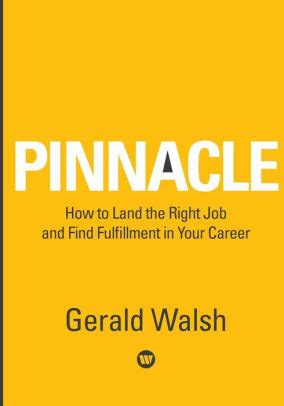 PINNACLE How To Land The Right Job And Find Fulfillment In Your Career