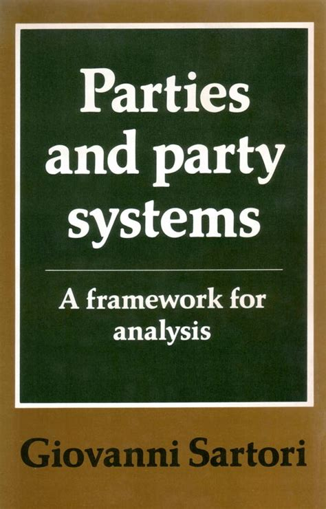 Parties And Party Systems A Framework For Analysis