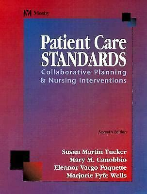 Patient Care Standards Collaborative Planning Nursing Interventions