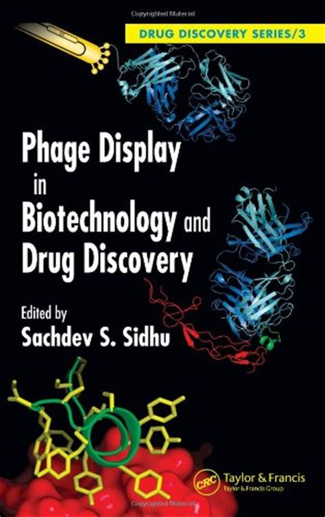 Phage Display In Biotechnology And Drug Discovery Drug Discovery Series