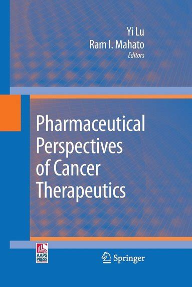 Pharmaceutical Perspectives Of Cancer Therapeutics Mahato Ram I Lu Yi
