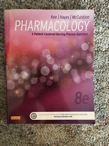 Pharmacology A PatientCentered Nursing Process Approach Kee Pharmacology