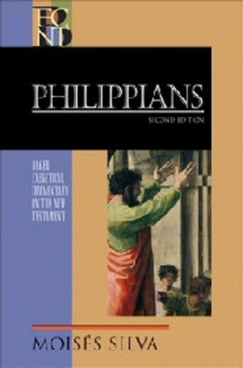 Philippians Baker Exegetical Commentary On The New Testament Silva