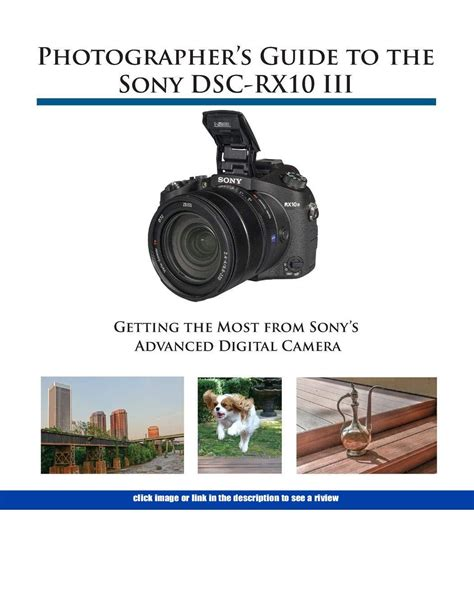 Photographers Guide To The Sony Dscrx10 Iv Getting The Most From Sonys Advanced Digital Camera
