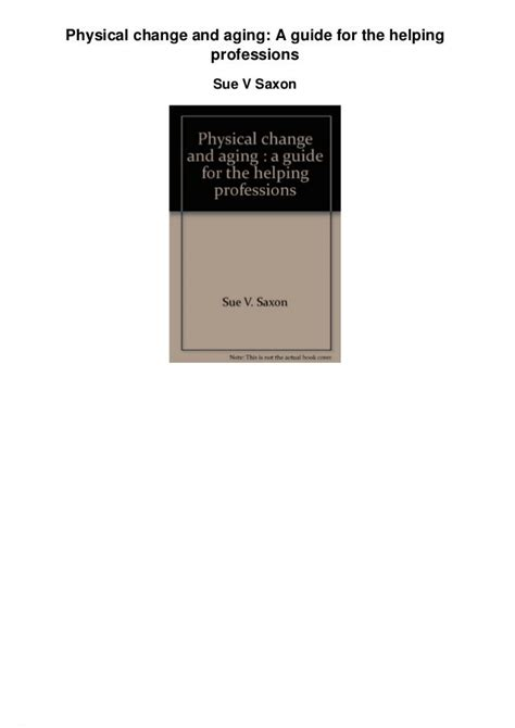 Physical Change And Aging A Guide For The Helping Professions