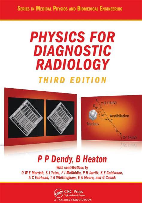 Physics For Diagnostic Radiology Third Edition Heaton Brian
