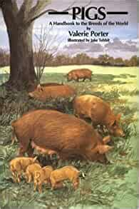 Pigs A Handbooks To The Breeds Of The World