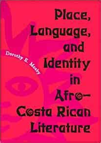 Place Language And Identity In Afro Costa Rican Literature