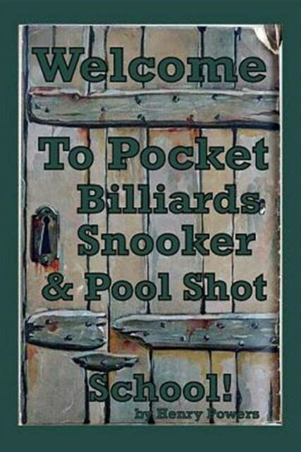 Pocket Billiards Snooker Pool Shot School Illustrations Of Game Saving Shots For Enthusiasts At All Levels Of The Game English Edition
