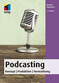 Podcasting Konzept Produktion Vermarktung Mitp Business