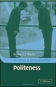 Politeness In Language Watts Richard J Watts Richard J Ide Sachiko ...