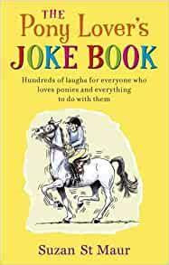 Pony Lover S Joke Book St Maur Suzan (ePUB/PDF)