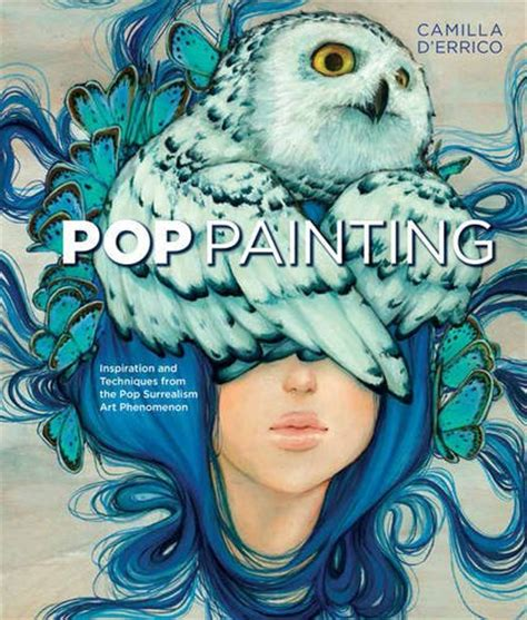 Pop Painting Inspiration And Techniques From The Pop Surrealism Art Phenomenon