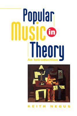 Popular Music In Theory An Introduction Music Culture