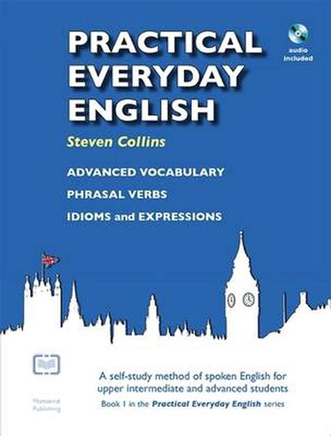 Practical Everyday English A Self Study Method Of Spoken