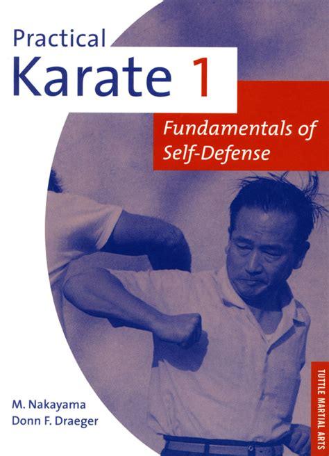 Practical Karate Volume 1 Fundamentals O Fundamentals Of Self