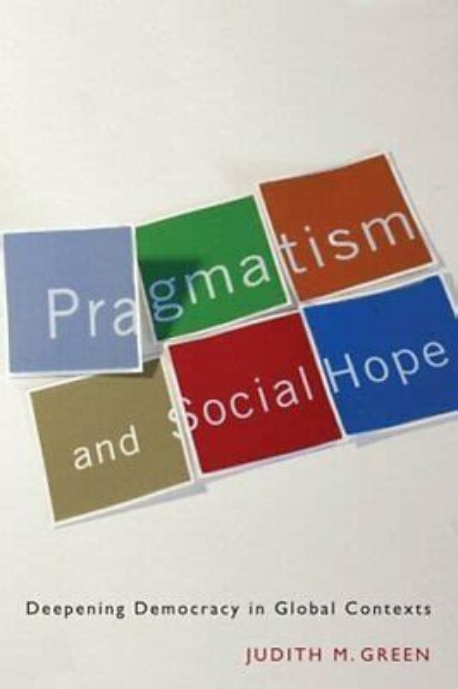 Pragmatism And Social Hope Green Judith M (ePUB/PDF) Free