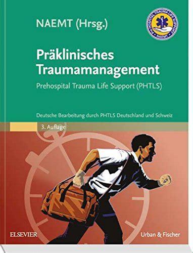 Praklinisches Traumamanagement Prehospital Trauma Life Support ...
