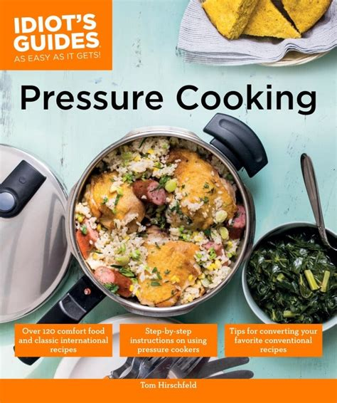 Pressure Cooking Idiots Guides