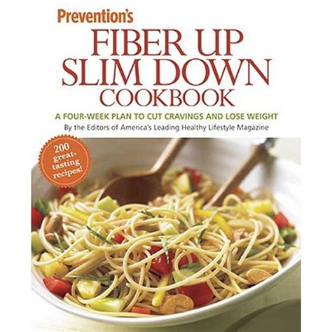Prevention Fiber Up Slim Down Cookbook Editors Of Prevention (ePUB