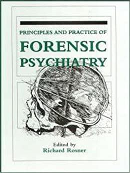 Principles And Practice Of Forensic Psychiatry Arnold Publication