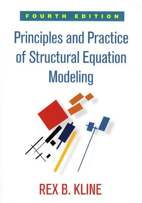 Principles And Practice Of Structural Equation Modeling Fourth Edition Methodology In The Social Sciences