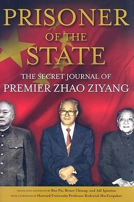 Prisoner Of The State The Secret Journal Of Zhao Ziyang