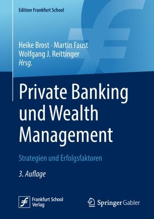 Private Banking Und Wealth Management Strategien Und Erfolgsfaktoren Edition Frankfurt School