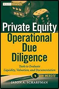 Private Equity Operational Due Diligence Website Tools To Evaluate Liquidity Valuation And Documentation