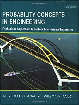 Probability Concepts In Engineering Emphasis On Applications To Civil And Environmental Engineering V 1