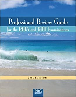 Professional Review Guide For The RHIA And RHIT Examinations 2009 Edition Professional Review Guide For The RHIA RHIT