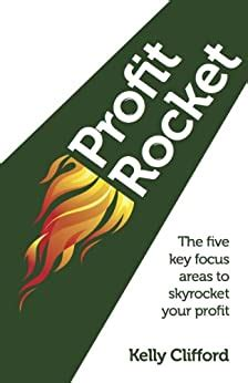 Profit Rocket The Five Key Focus Areas To Skyrocket Your Profit