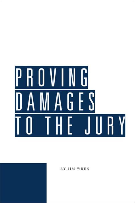 Proving Damages To The Jury